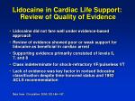 lidocaine in cardiac life support review of quality of evidence