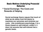 basic motives underlying prosocial behavior10