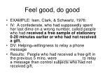 feel good do good