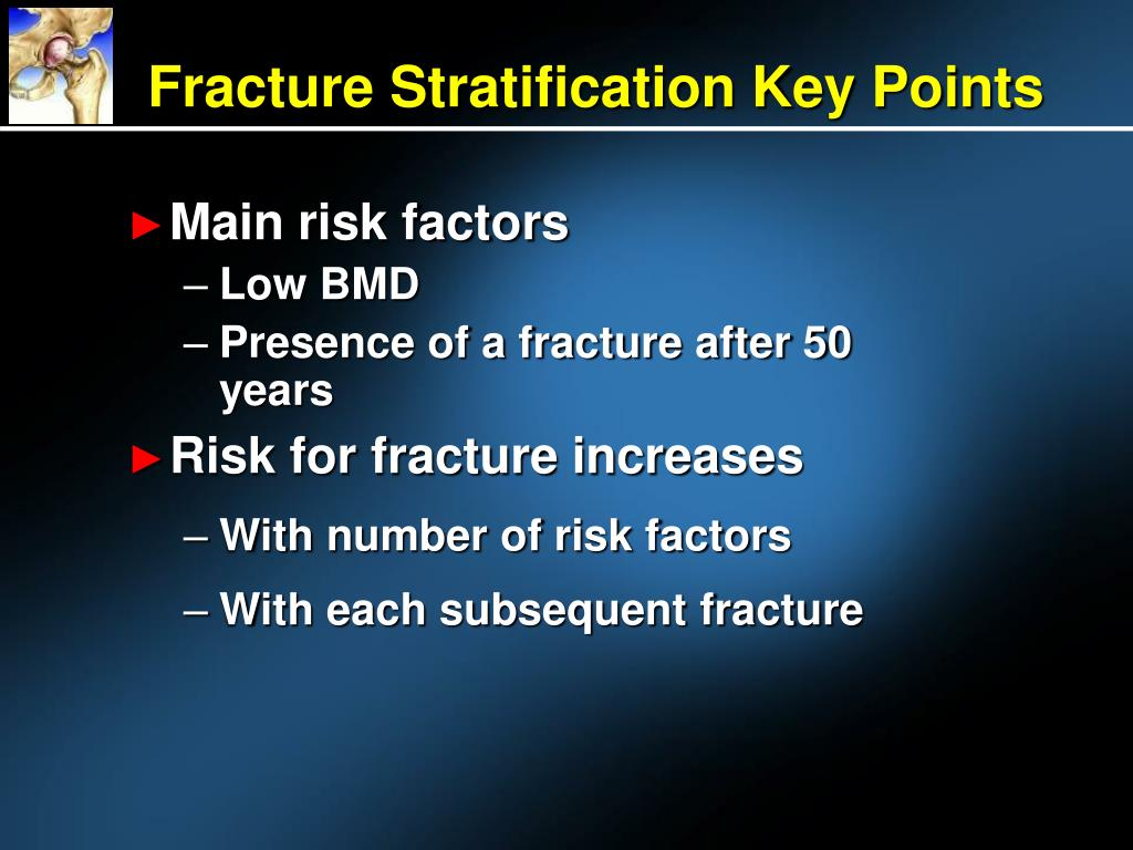 Fracture Stratification Key Points