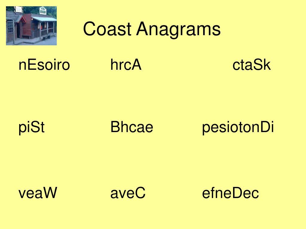 coast anagrams l.