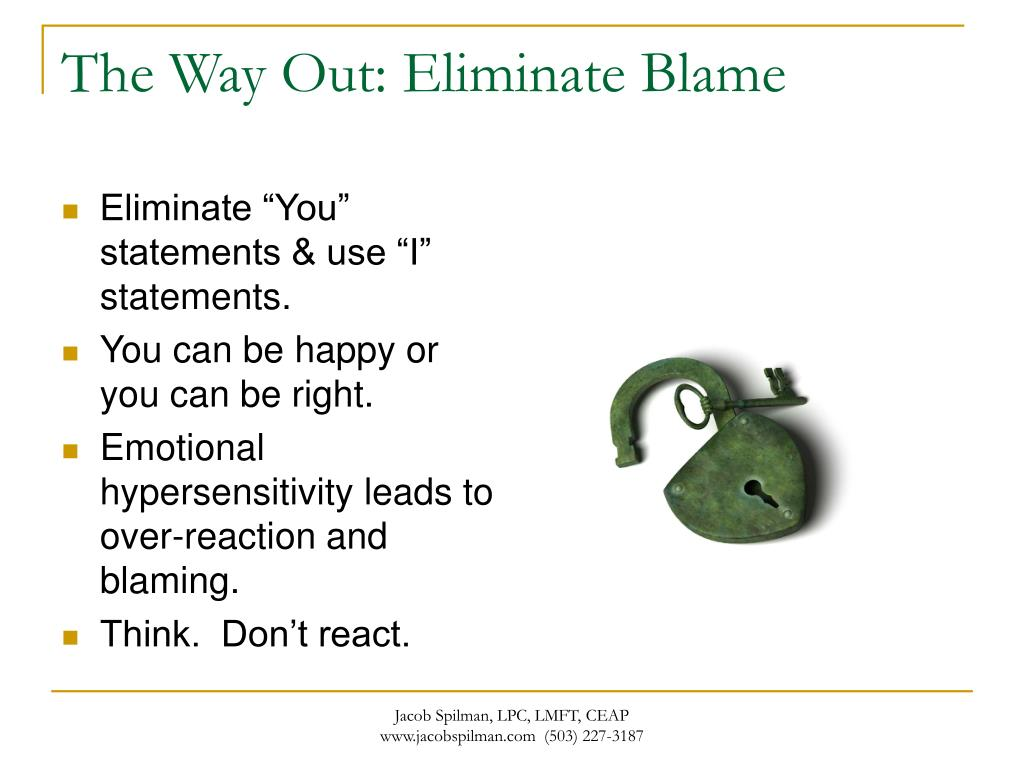 The Way Out: Eliminate Blame
