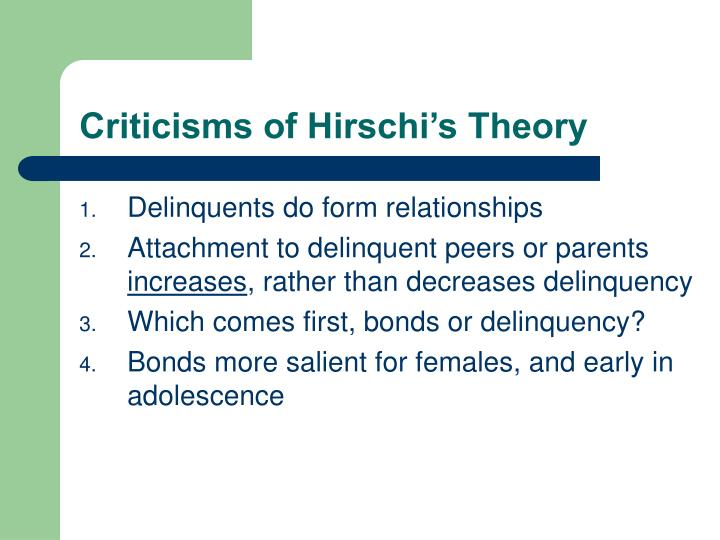 Criticisms of Hirschi's Theory