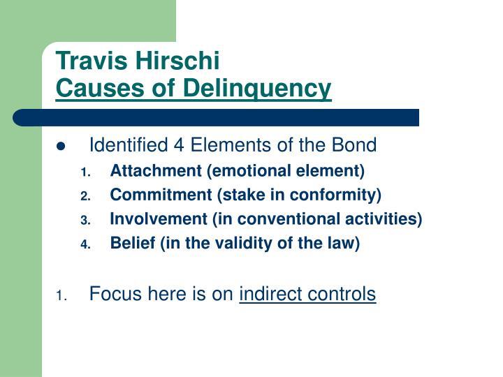 Travis hirschi causes of delinquency
