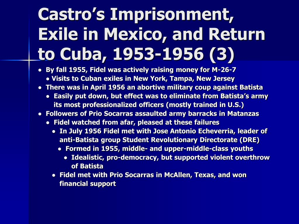 Castro's Imprisonment, Exile in Mexico, and Return to Cuba, 1953-1956 (3)