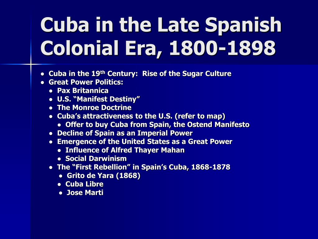 Cuba in the Late Spanish Colonial Era, 1800-1898