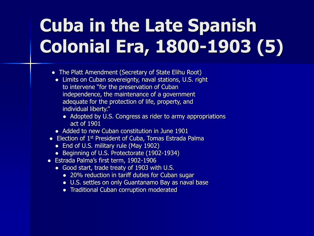 Cuba in the Late Spanish Colonial Era, 1800-1903 (5)