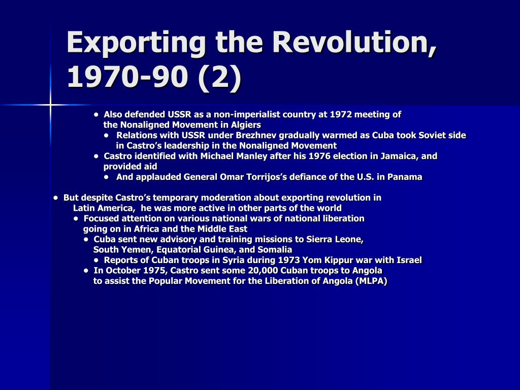 Exporting the Revolution, 1970-90 (2)