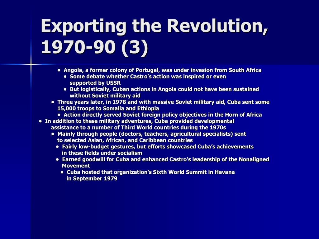 Exporting the Revolution, 1970-90 (3)