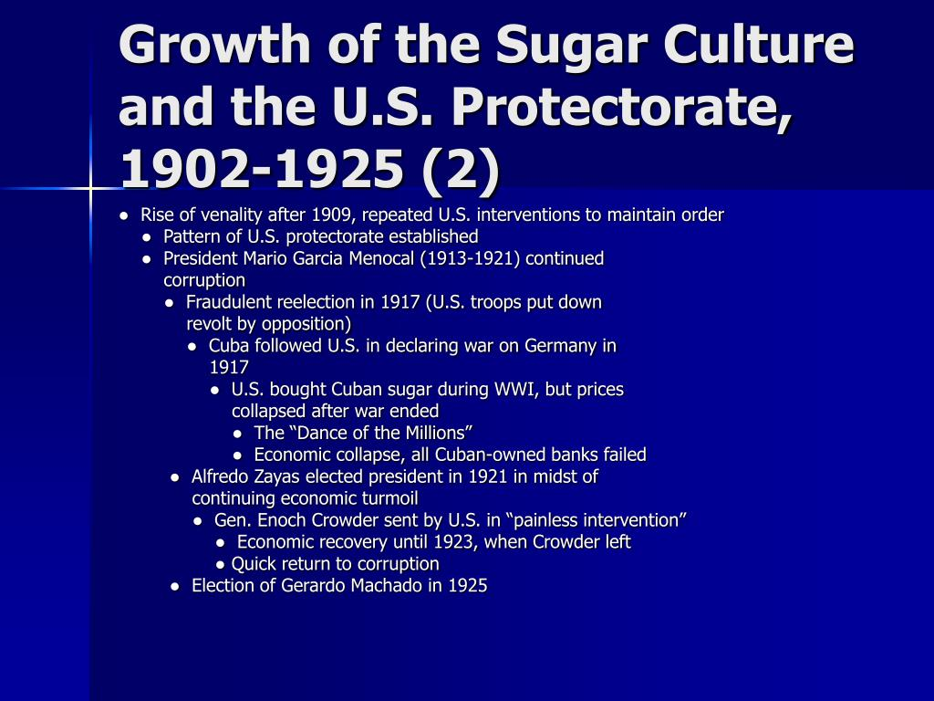 Growth of the Sugar Culture and the U.S. Protectorate, 1902-1925 (2)