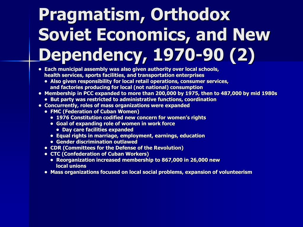 Pragmatism, Orthodox Soviet Economics, and New Dependency, 1970-90 (2)