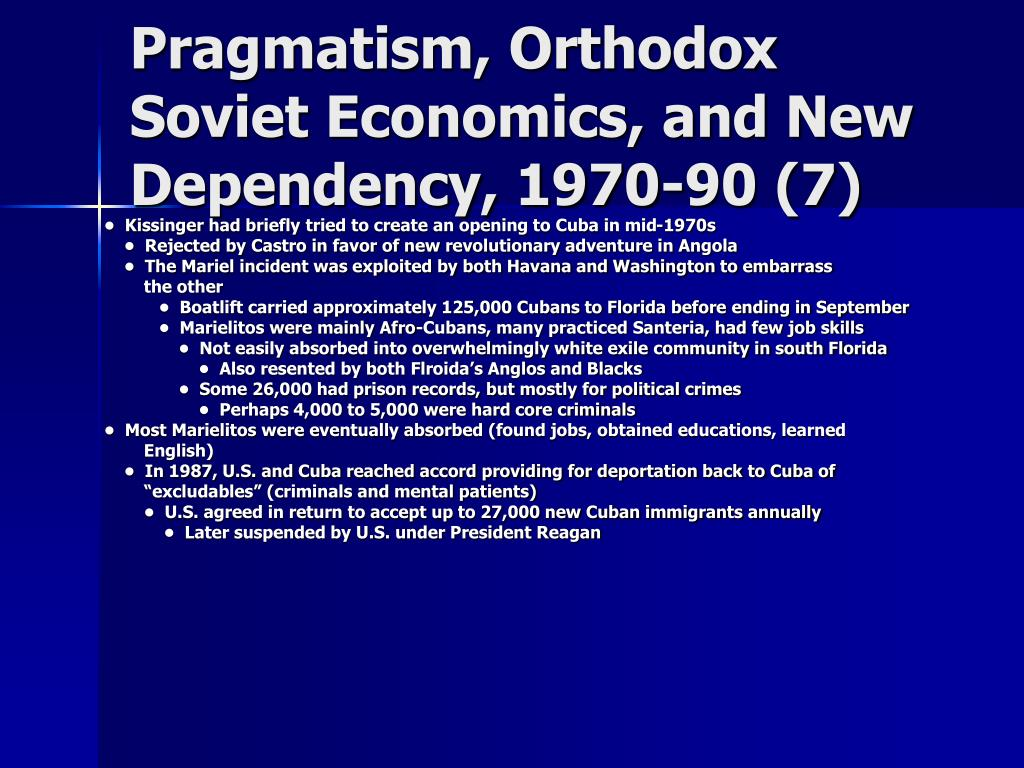 Pragmatism, Orthodox Soviet Economics, and New Dependency, 1970-90 (7)