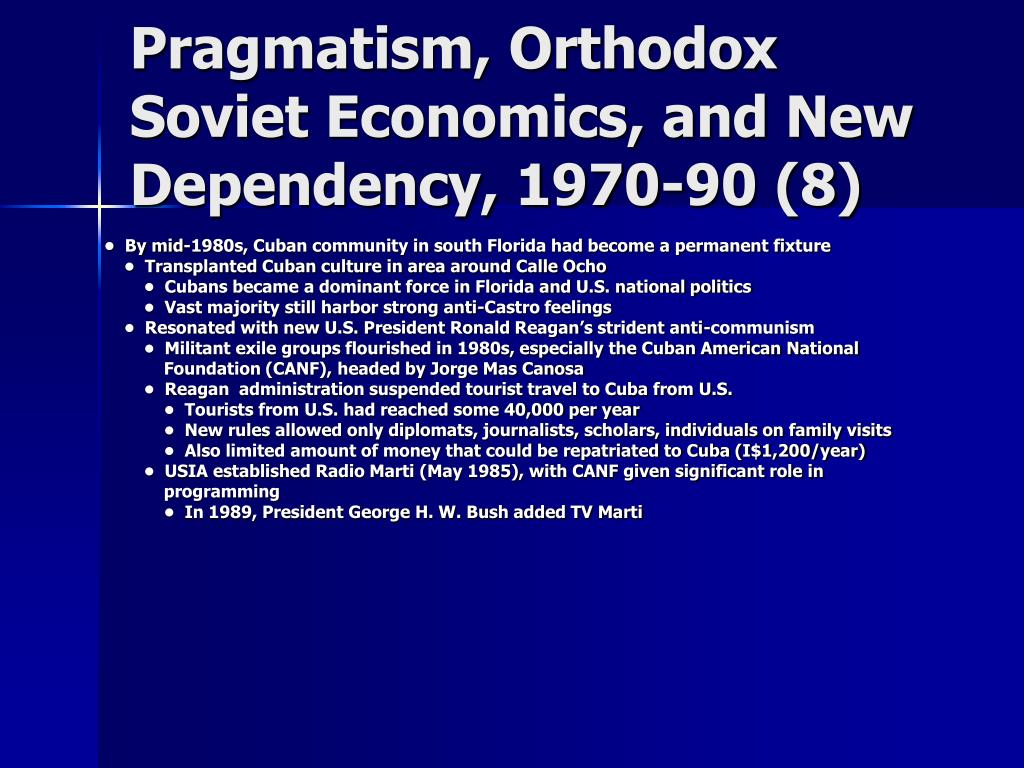 Pragmatism, Orthodox Soviet Economics, and New Dependency, 1970-90 (8)