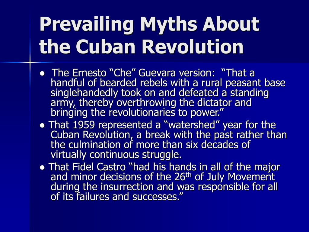 Prevailing Myths About the Cuban Revolution