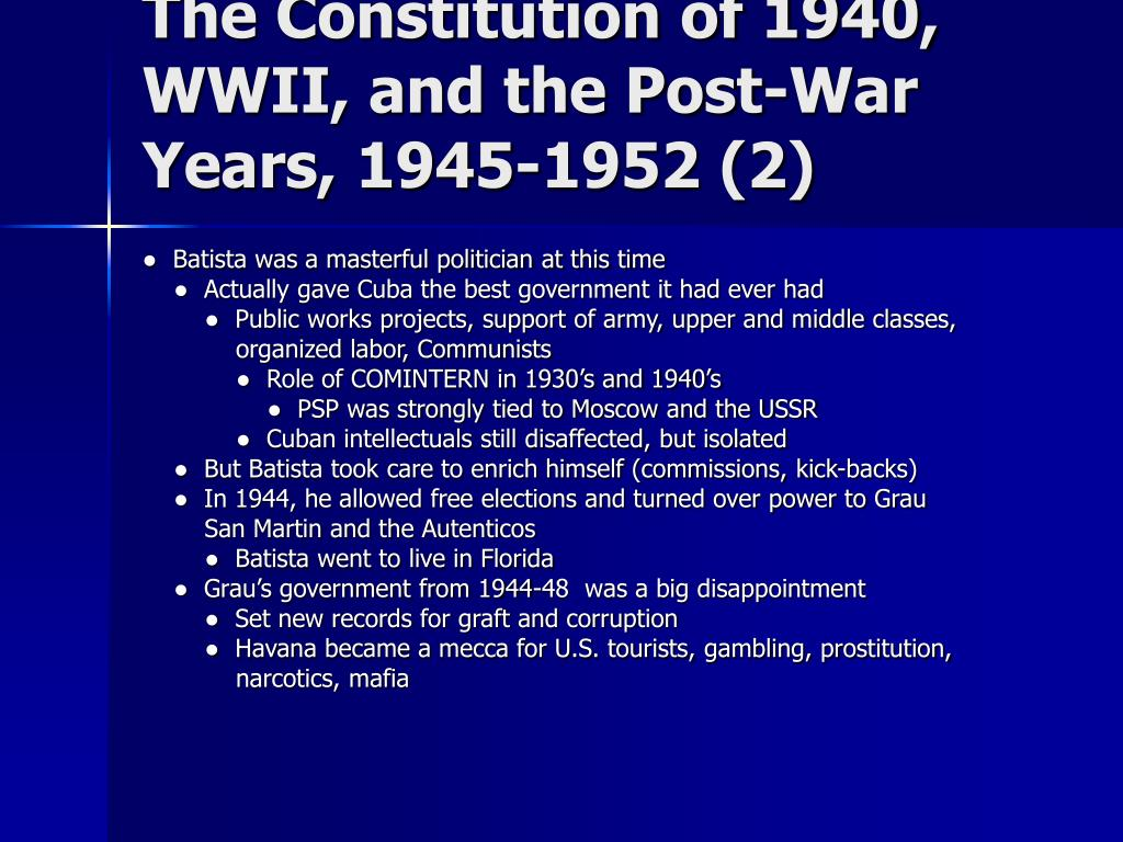 The Constitution of 1940, WWII, and the Post-War Years, 1945-1952 (2)