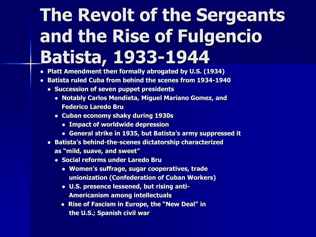 The Revolt of the Sergeants and the Rise of Fulgencio Batista, 1933-1944