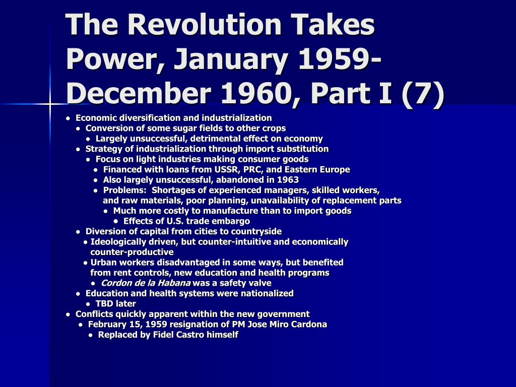 The Revolution Takes Power, January 1959-December 1960, Part I (7)