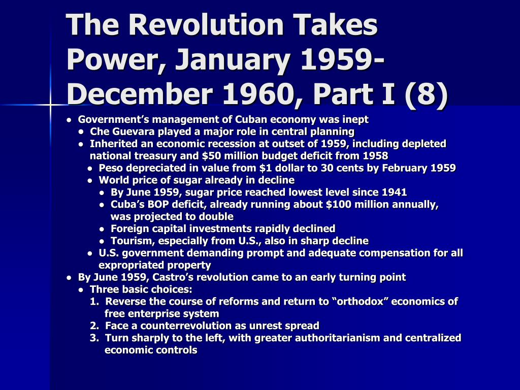 The Revolution Takes Power, January 1959-December 1960, Part I (8)