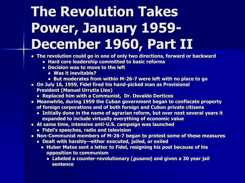 The Revolution Takes Power, January 1959-December 1960, Part II