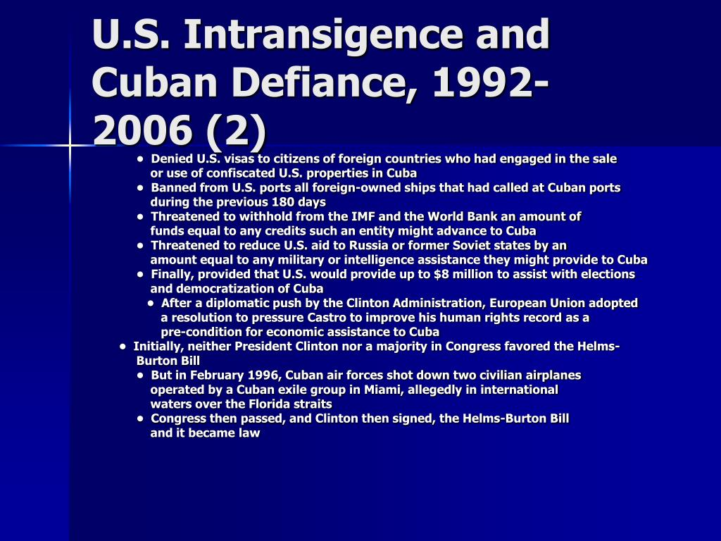 U.S. Intransigence and Cuban Defiance, 1992-
