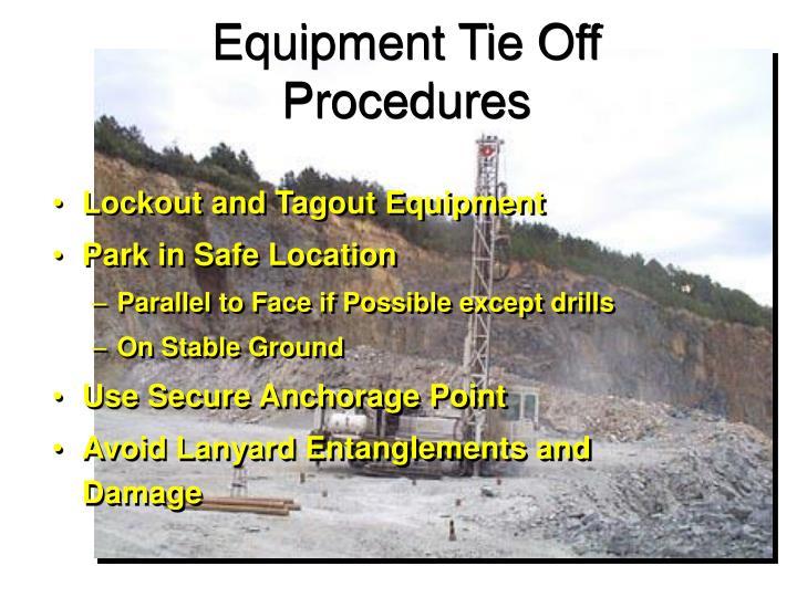 Equipment Tie Off Procedures