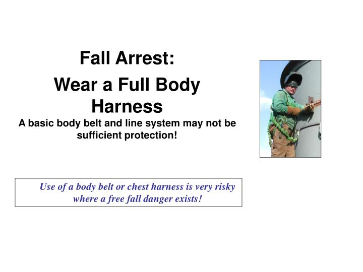 Fall Arrest: