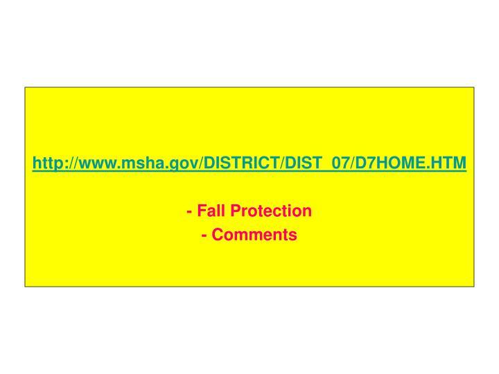 http://www.msha.gov/DISTRICT/DIST_07/D7HOME.HTM