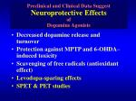 preclinical and clinical data suggest neuroprotective effects of dopamine agonists