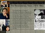 the revolutionary years 1979 198224
