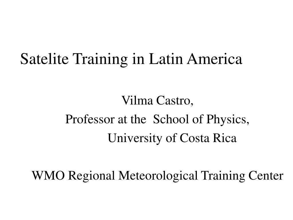 satelite training in latin america l.