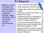 5 1 banquets