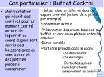 cas particulier buffet cocktail