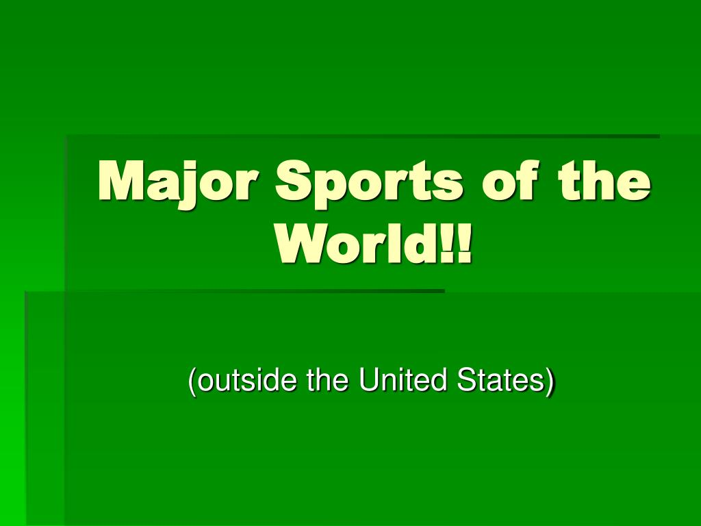 major sports of the world l.