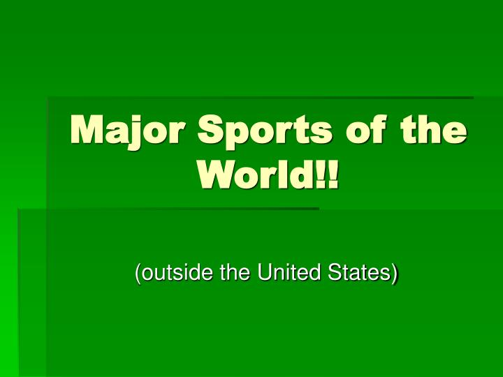 major sports of the world n.