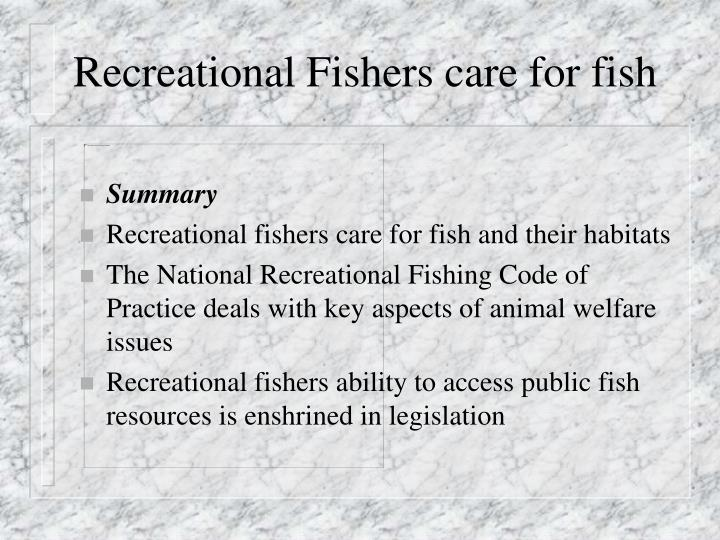 Recreational Fishers care for fish