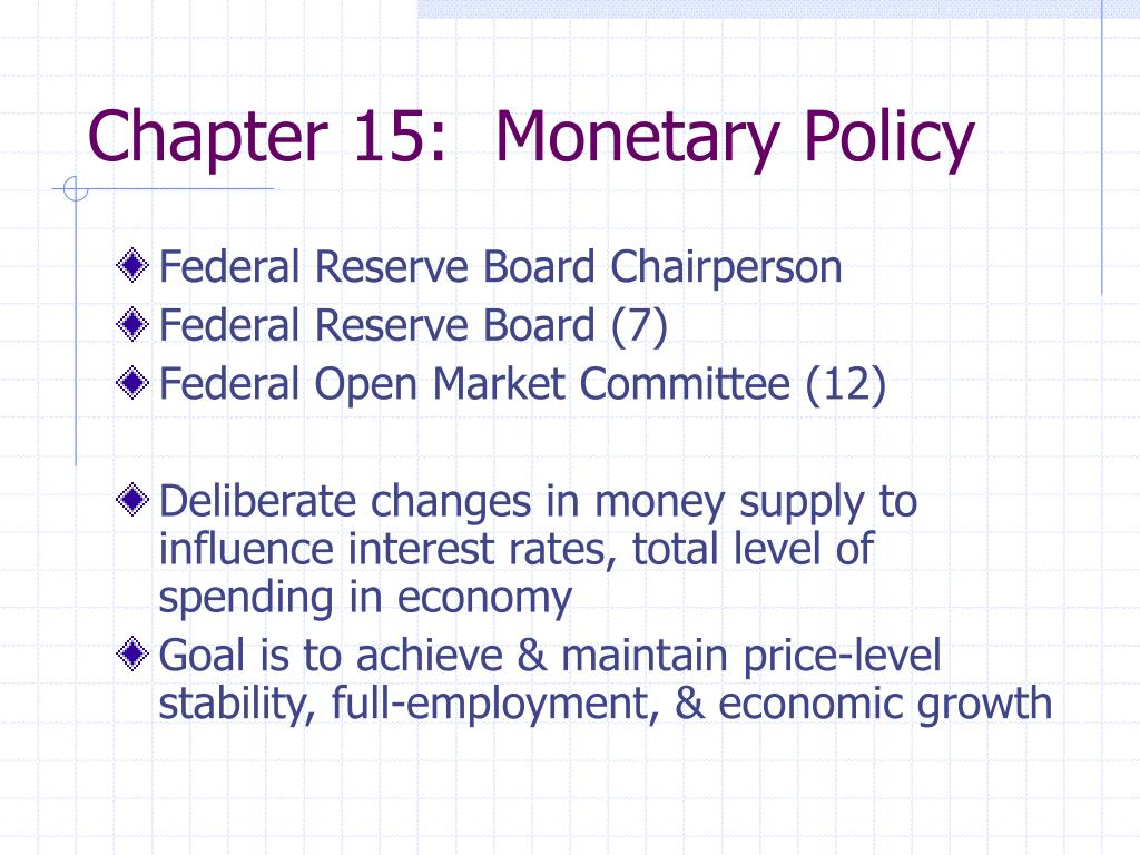 chapter 15 monetary policy l.