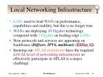 local networking infrastructure