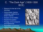 c the dark age 1600 1300 bce