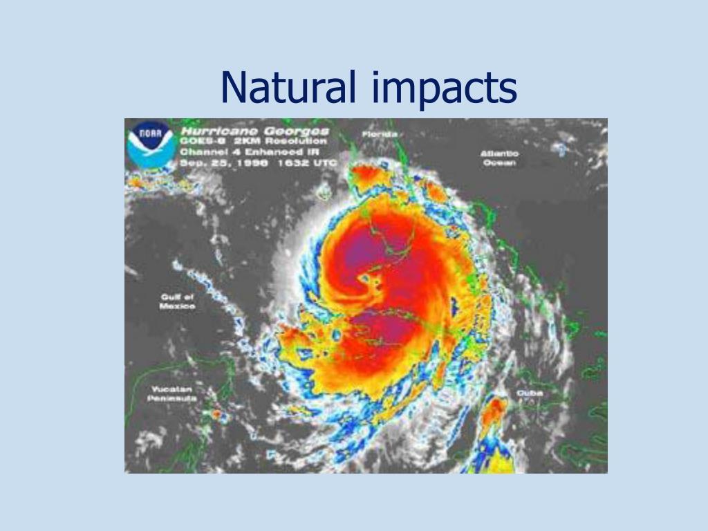 Natural impacts
