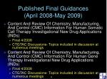 published final guidances april 2008 may 2009