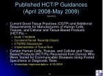 published hct p guidances april 2008 may 2009 cont d