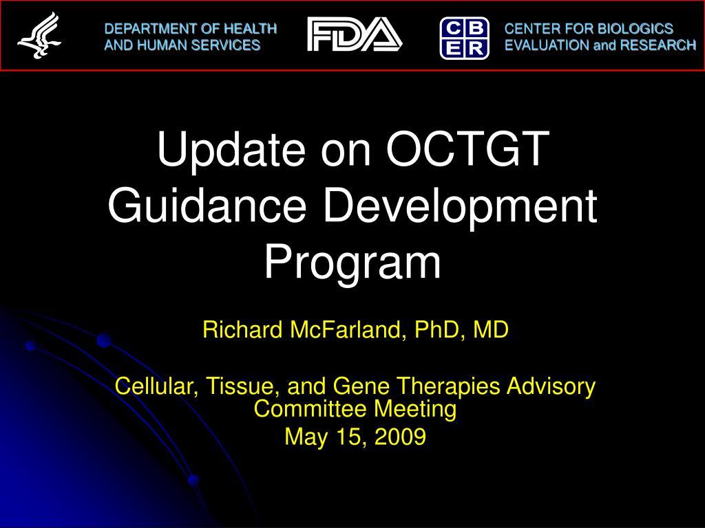 update on octgt guidance development program l.