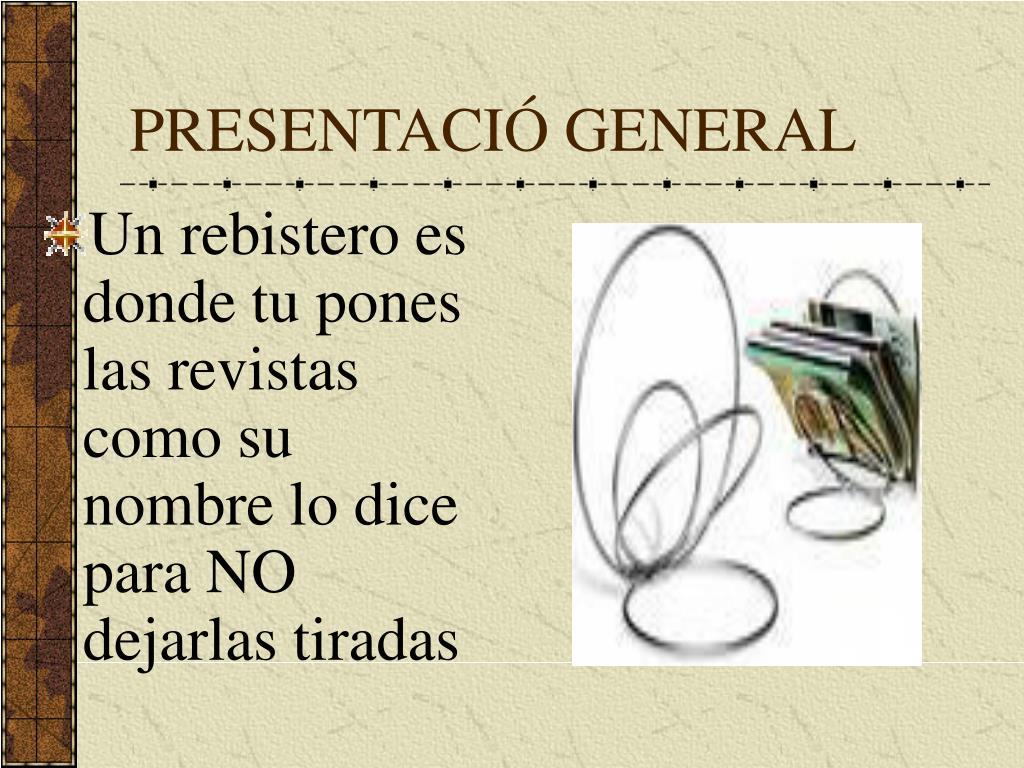 PRESENTACIÓ GENERAL