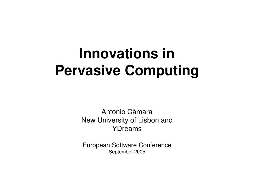 innovations in pervasive computing l.