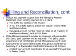 billing and reconciliation cont