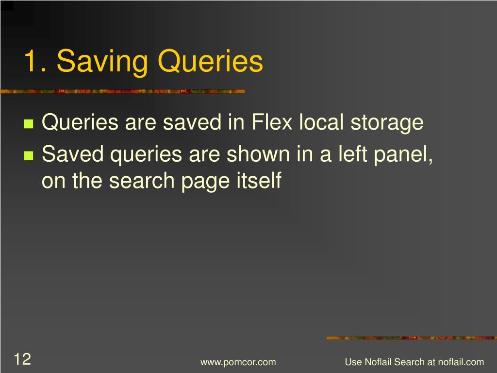 1. Saving Queries