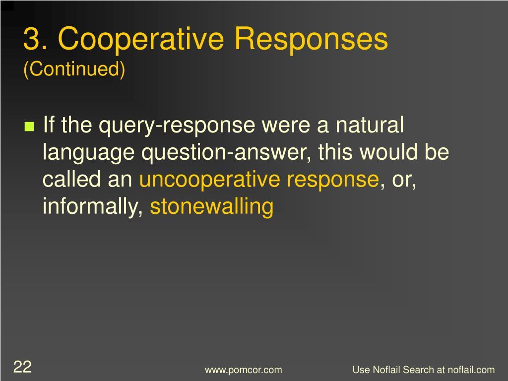 3. Cooperative Responses