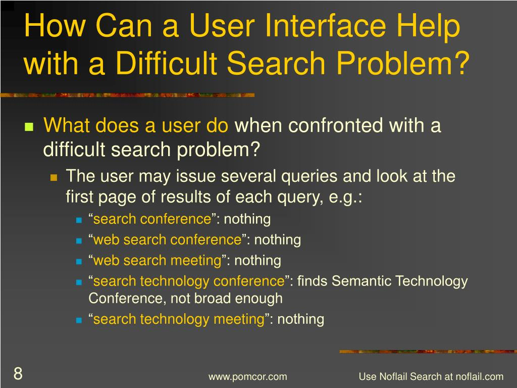 How Can a User Interface Help with a Difficult Search Problem?