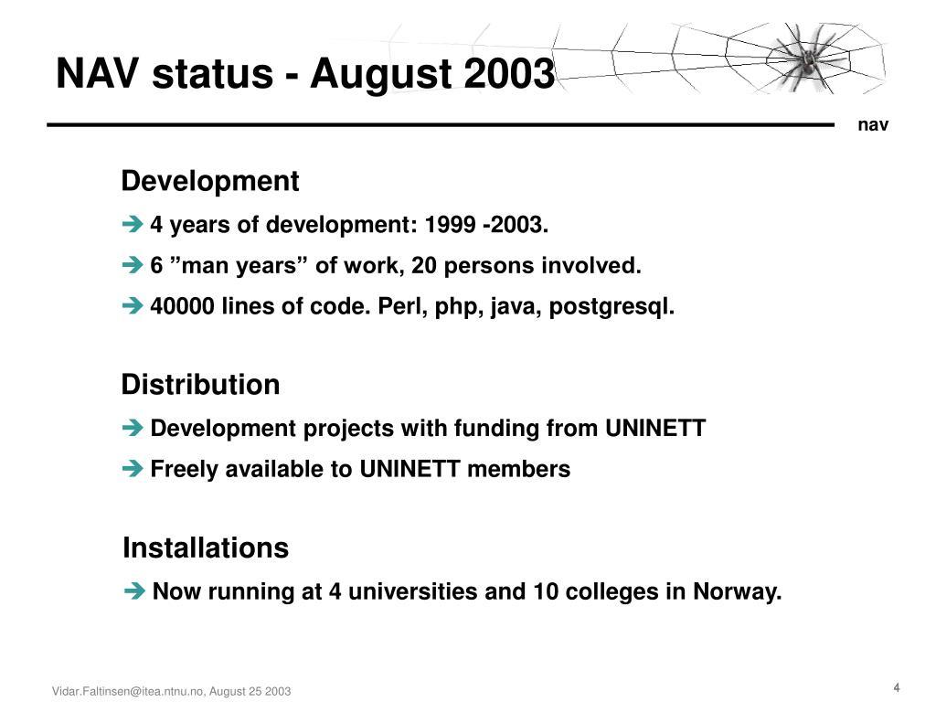 NAV status - August 2003