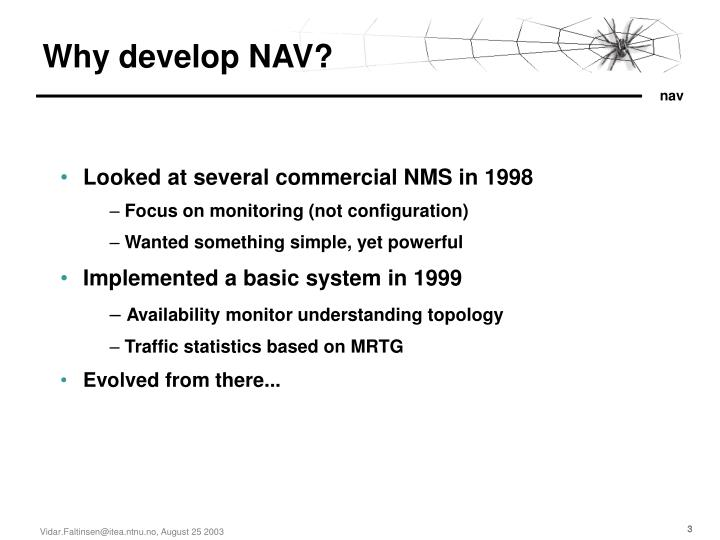 Why develop nav